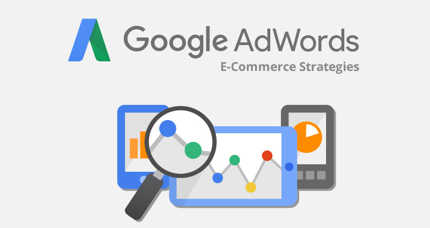 E-Commerce AdWord Strategies